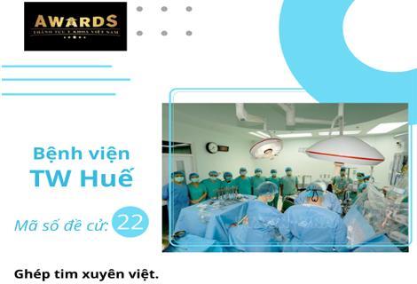 """Ca """"ghép tim xuyên Việt"""" của bệnh viện Trung ương Huế lọt vào đề cử thành tựu y khoa năm 2020"""