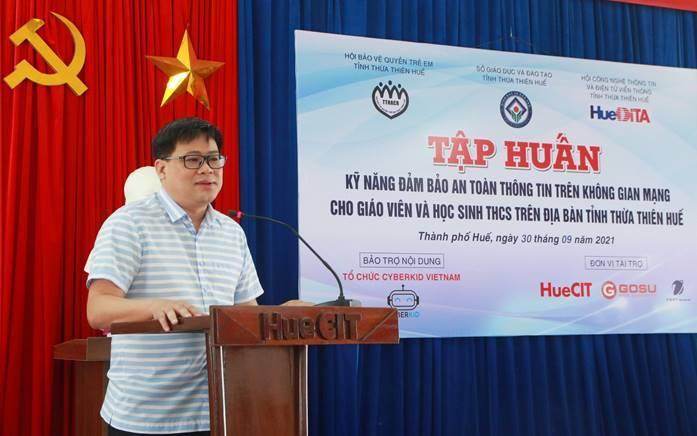 """Hội nghị Tập huấn """"Kỹ năng đảm bảo an toàn thông tin trên môi trường mạng cho giáo viên và học sinh THCS trên địa bàn tỉnh Thừa Thiên Huế"""""""